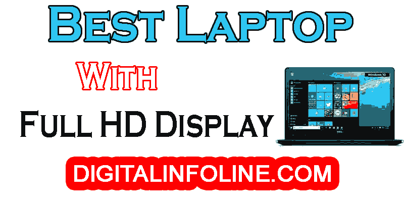 Best Laptop with Full HD Display in India
