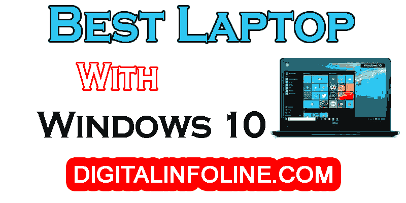 Best Laptop with Windows 10