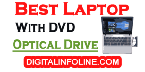 Best Laptop with DVD Optical Drive in India