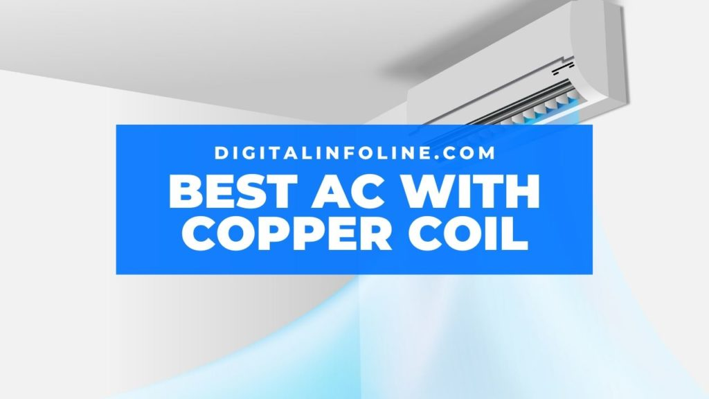 Best 1.5 Ton Split AC With Copper Coil in India