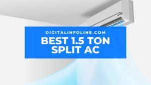 Best 1.5 Ton Split AC in India