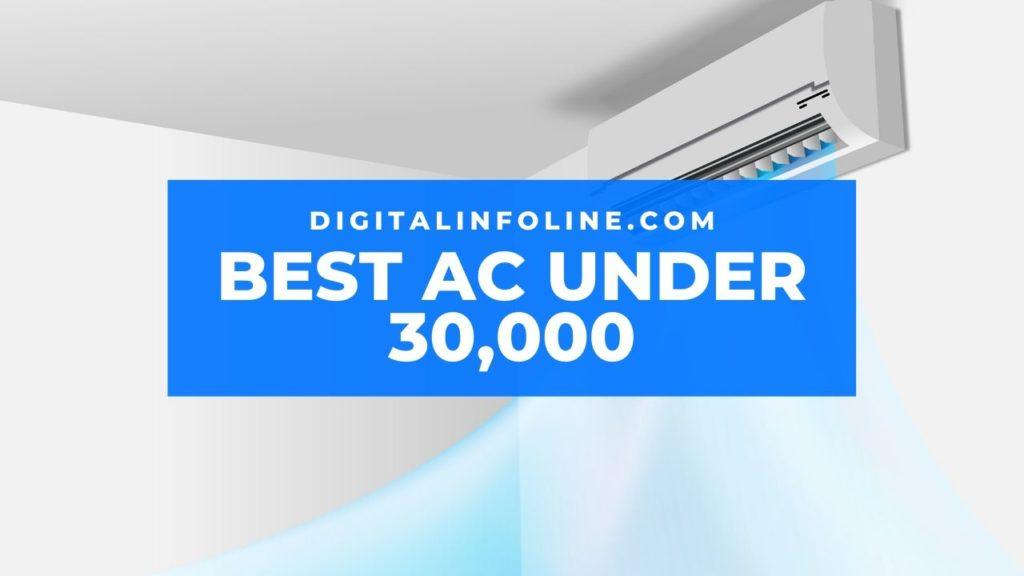 Best AC Under 30000 in India